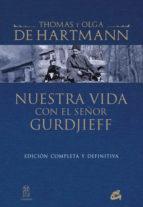 Nuestra Vida con el Señor Gurdjieff 01 (1)